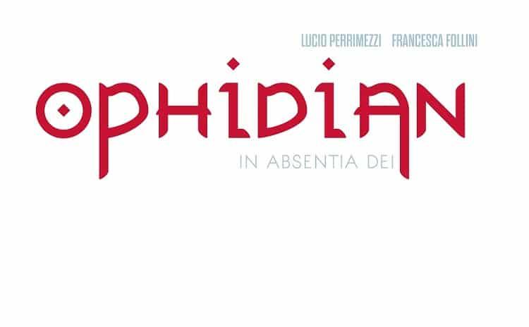 Anteprima Noise Press: Ophidian 2: in absentia Dei (Perrimezzi, Follini)