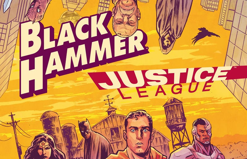Arriva il crossover Black Hammer/Justice League