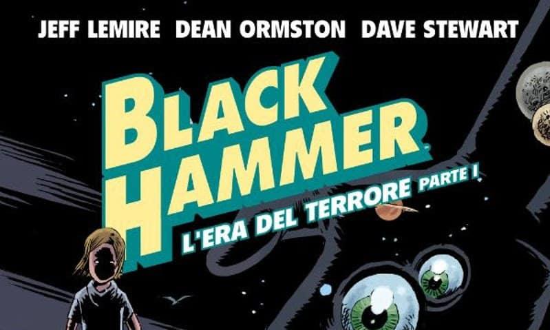 """BAO pubblica """"Black Hammer"""" vol. 3"""