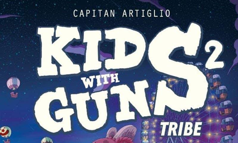 """BAO pubblica """"Kids With Guns vol. 2: Tribe"""" di Capitan Artiglio. Leggi l'anteprima"""