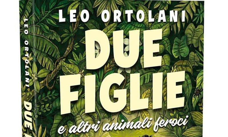 """Copertina di """"Due figlie e altri animali feroci"""" di Leo Ortolani"""
