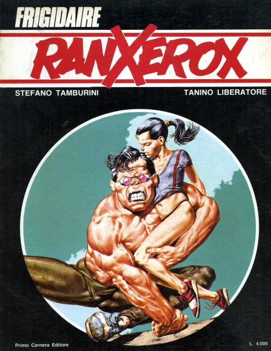 Stefano Tamburini e Tanino Liberatore – Ranxerox