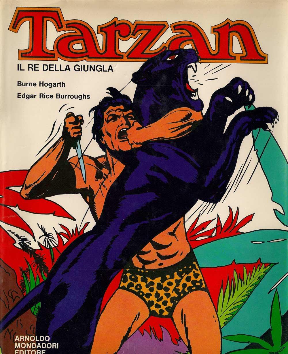 Burne Hogarth (con E.R. Burroughs) – Tarzan il re della giungla