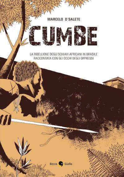 Cumbe: una storia di schiavitù e libertà_Recensioni