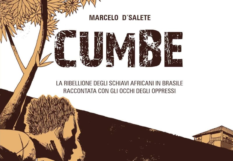 Cumbe: una storia di schiavitù e libertà
