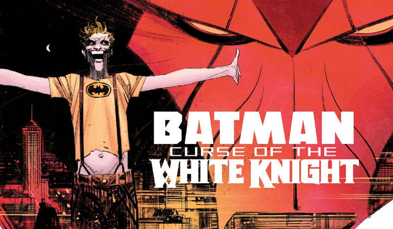 Batman – Curse of the White Knight #1: anteprima