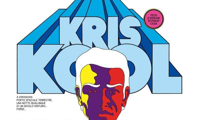 "Anteprima: ""Kris Kool"" di Caza da Passenger Press"