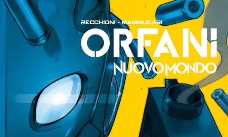 """BAO pubblica """"Orfani: Nuovo Mondo"""" vol. 4"""