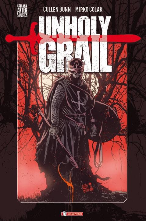 SaldaPress pubblica Unholy Grail: la leggenda di Re Artù è un horror