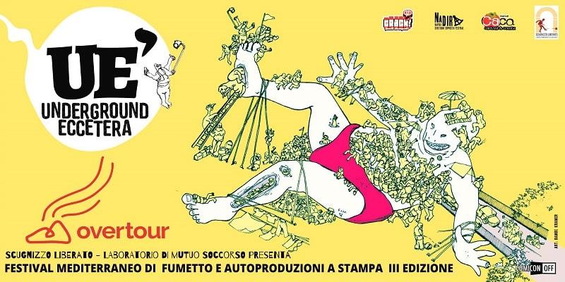Da oggi UéFest: festival Mediterraneo del fumetto e delle autoproduzioni