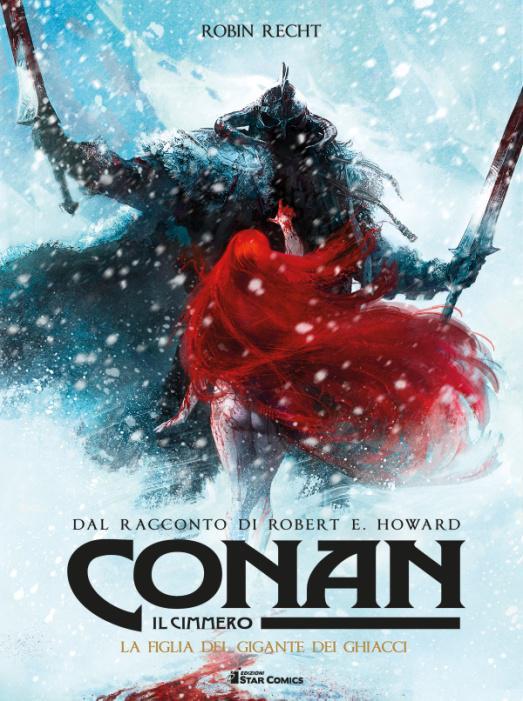 Star Comics pubblica Conan il Cimmero – La figlia del gigante dei ghiacci