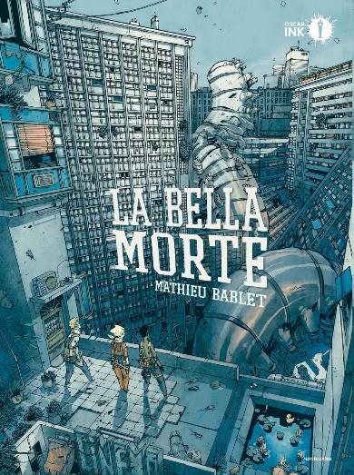 la-bella-morte-bablet-oscar-ink-copertina_BreVisioni