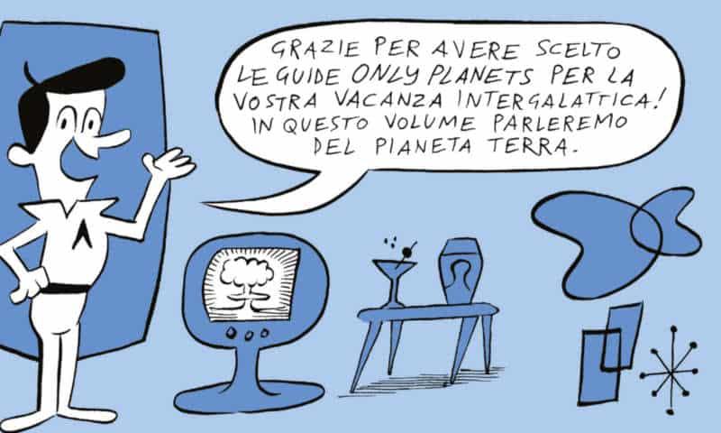 """La Terra è una severa maestra: """"Non è mica la fine del mondo"""" di Riccioni e Tuono Pettinato"""