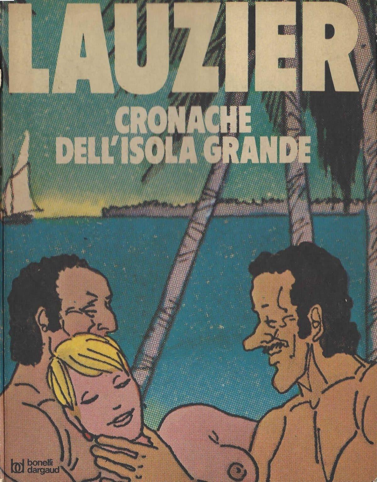 Gérard Lauzier – Cronache dell'Isola grande