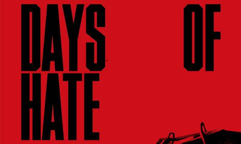 La lingua dell'odio e dell'amore: Days of Hate di Ales Kot e Danijel Žeželj