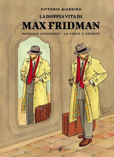 Torna Max Fridman in una nuova edizione da Rizzoli Lizard_Notizie