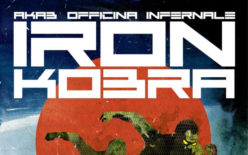Iron Kobra di Akab e Officina Infernale: sfida al linguaggio