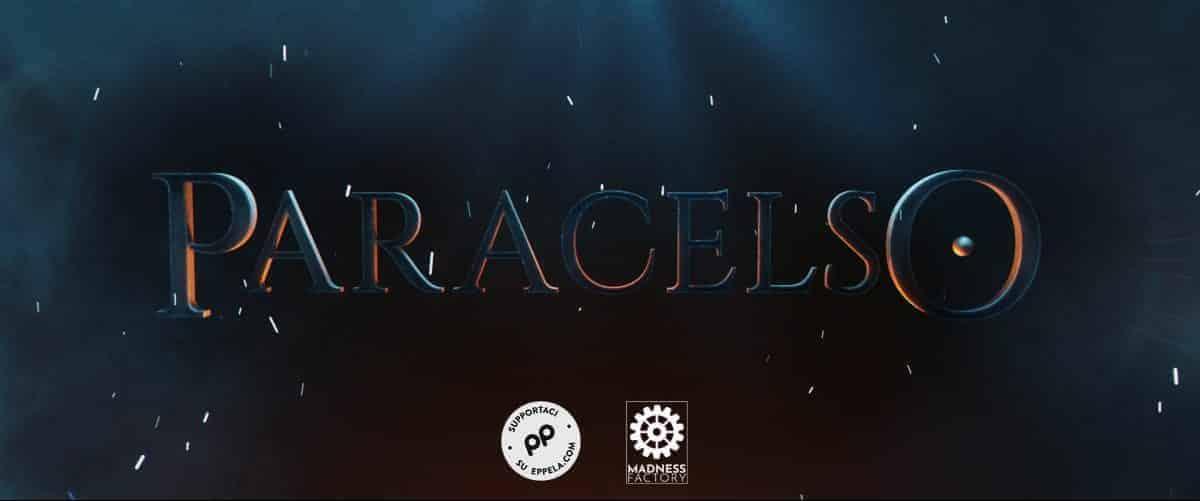 Paracelso: disponibile il crowdfunding su Eppela