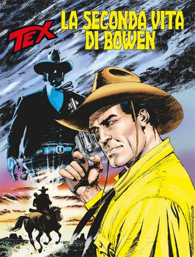 Tex #703 – La seconda vita di Bowen (Ruju, Acciarino)_BreVisioni