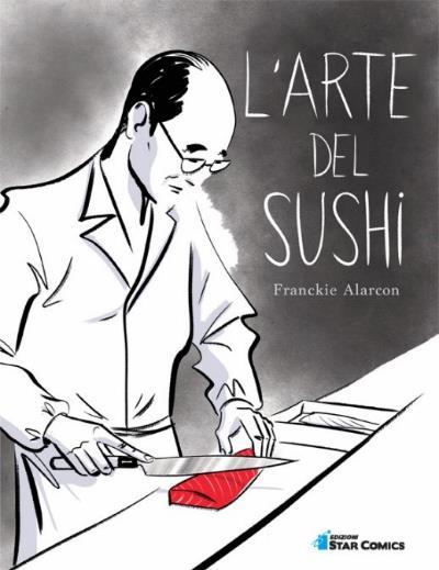 L'arte del sushi a fumetti, per Star Comics da Ottobre 2019_Notizie