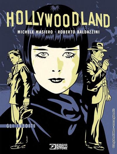 "Sergio Bonelli Editore presenta ""Hollywoodland""_Notizie"