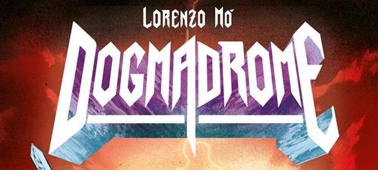 Dentro Dogmadrome: intervista a Lorenzo Mò