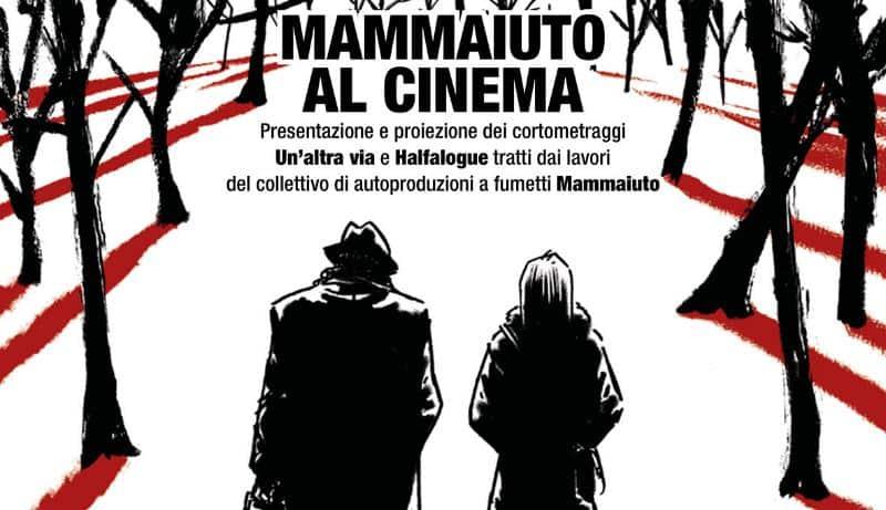 Mammaiuto al cinema a WOW Spazio Fumetto sabato 15 giugno