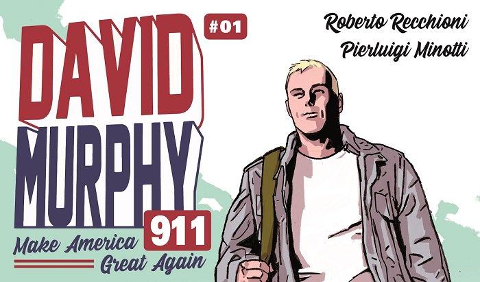 David Murphy 911 #1 (Roberto Recchioni, Pierluigi Minotti)