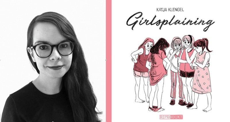 Cronache Tedesche: Girlsplaining di Katja Klengel