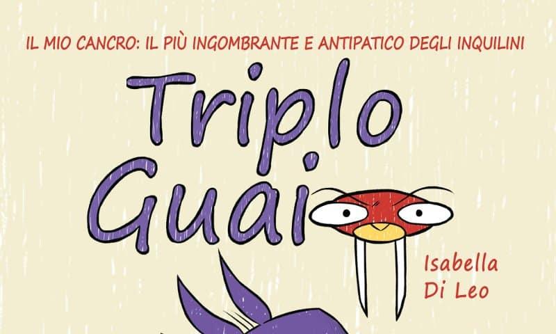 """Anteprima: """"Triplo Guaio"""" di Isabella Di Leo"""