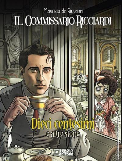 commissario_ricciardi__dieci_centesimi_e_altre_storie_cover_Notizie