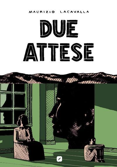 """Da Edizioni BD, """"Due Attese"""" di Maurizio Lacavalla_Notizie"""