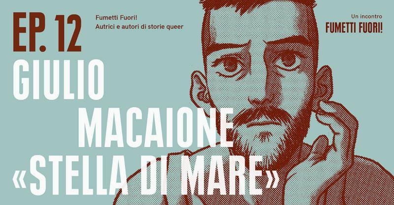 Giulio Macaione a Milano per la rassegna Fumetti Fuori!