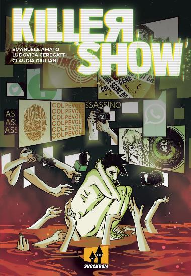 Killer show (Amato, Ceregatti, Giuliani)_BreVisioni