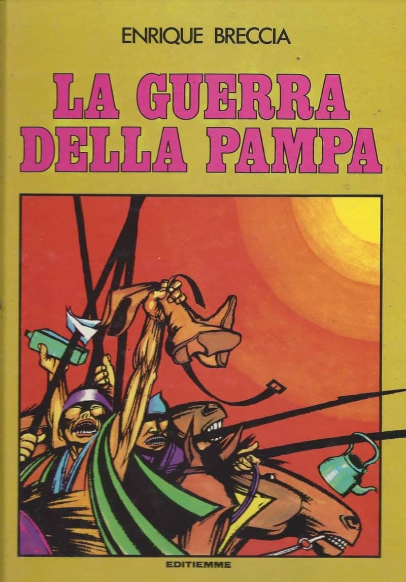 Enrique Breccia – La guerra della Pampa