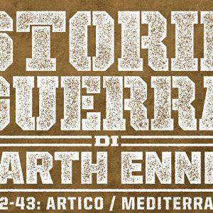 Le storie di guerra di Garth Ennis vol. 3