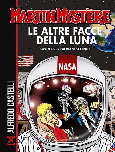 martin_mystere__le_altre_facce_della_luna___favole_per_giovani_seleniti_Notizie