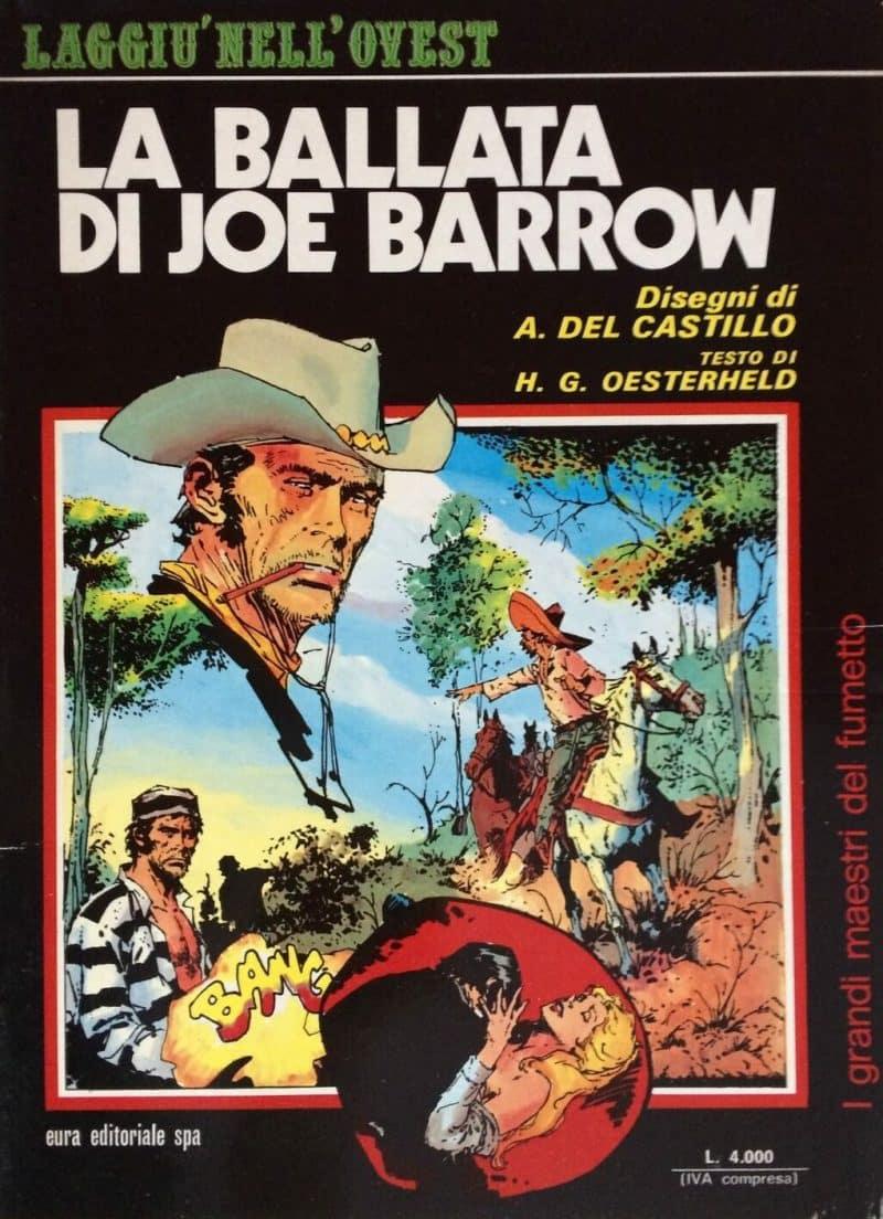 H. G. Oesterheld e Arturo Del Castillo – La ballata di Joe Barrow