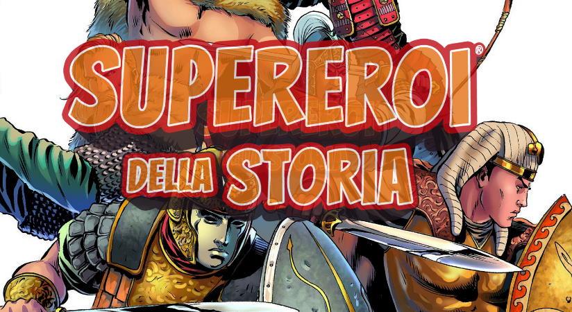 """""""Supereroi della Storia"""": imprese epiche in un volume illustrato"""