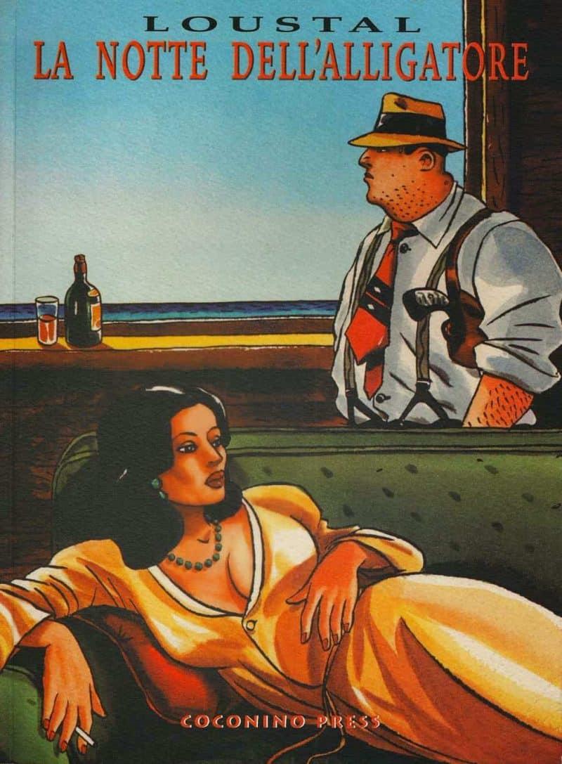 Loustal – La notte dell'alligatore