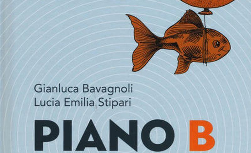 Piano B: biografie per apprezzare le sconfitte