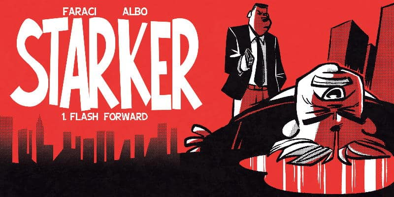 """Da Shockdom arriva """"Starker"""" di Tito Faraci e Albo"""