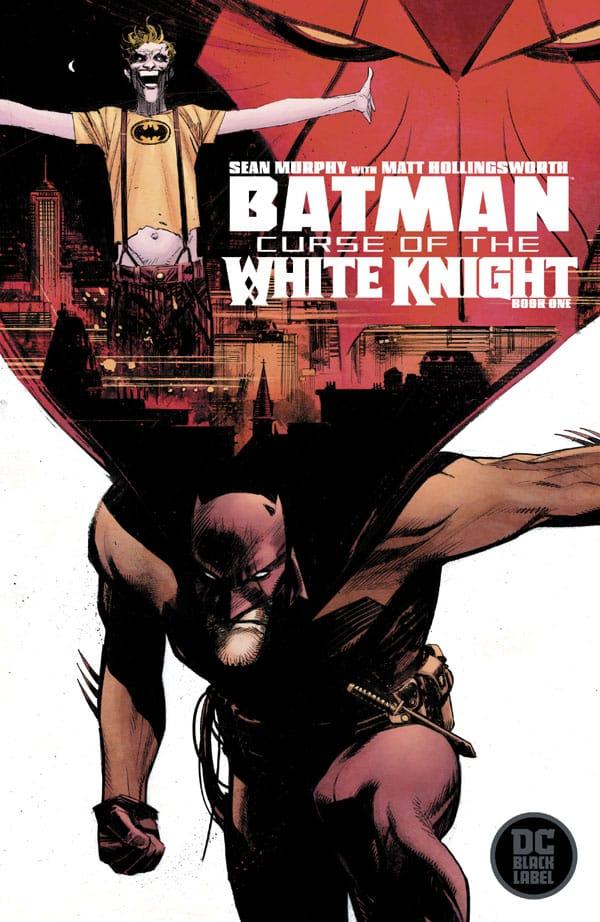 Batman Curse Of The White Knight 1