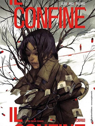 """Sergio Bonelli Editore presenta """"Il Confine""""_Notizie"""