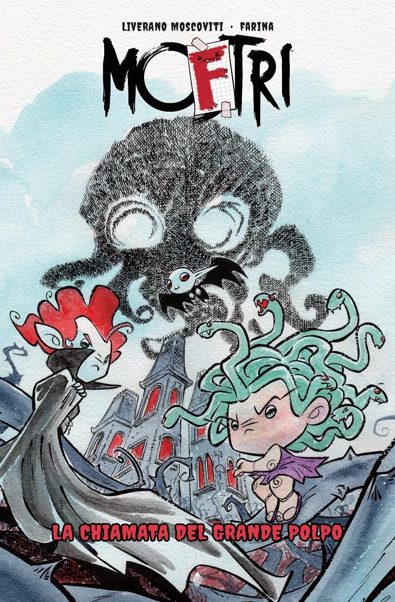 Anteprima Bugs Comics: MoFtri - La chiamata del Grande Polpo (Liverano Moscoviti, Farina)_Anteprime