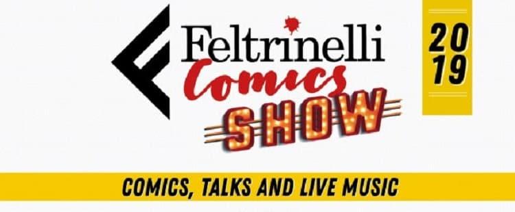 A Lucca Comics & Games torna Feltrinelli Comics Show: comics, talks and live music