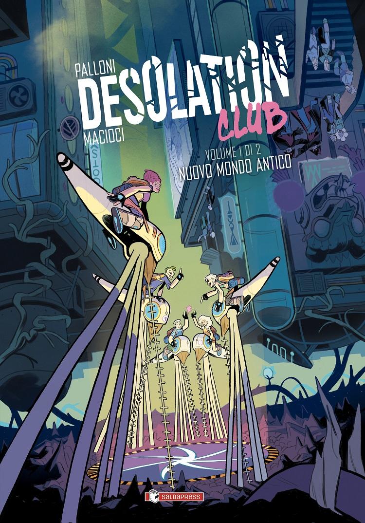 Giovedì 5 dicembre esce Desolation Club di Lorenzo Palloni e Vittoria Macioci