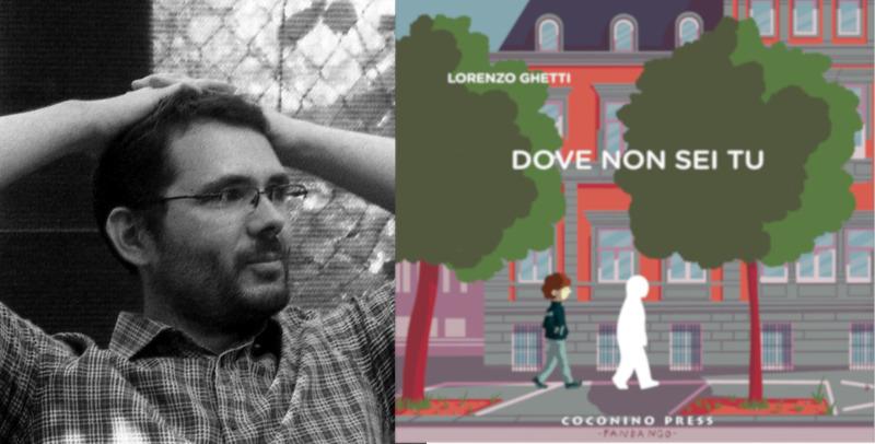 Liberi da sentimentalismi adolescenziali: intervista a Lorenzo Ghetti