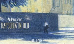 Rapsodia blu serio home