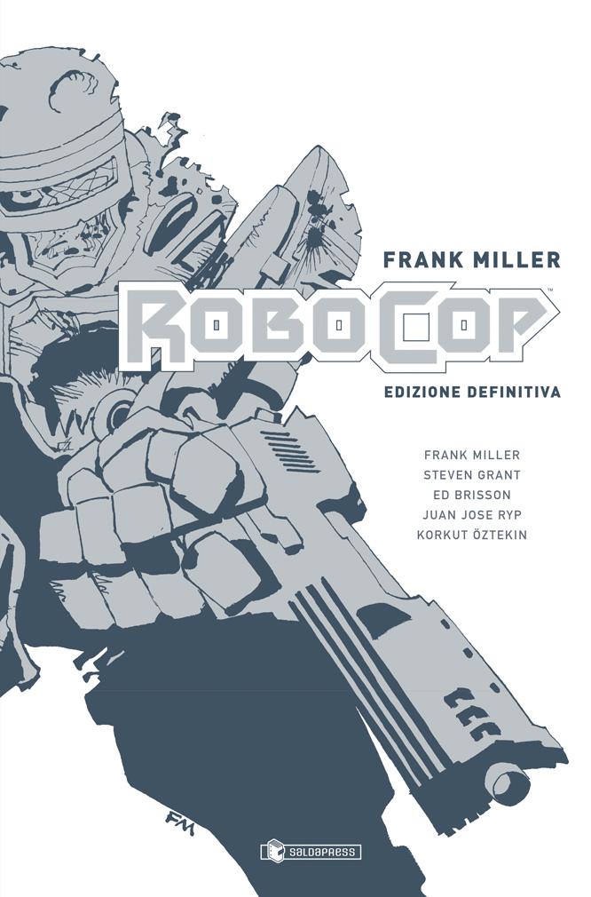 E' uscita l'edizione definitiva del Robocop di Frank Miller